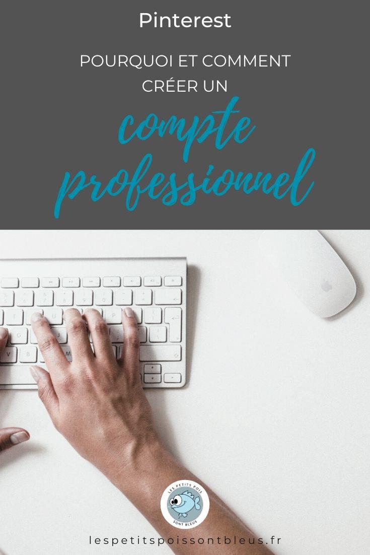 Pourquoi et comment créer un compte professionnel sur Pinterest