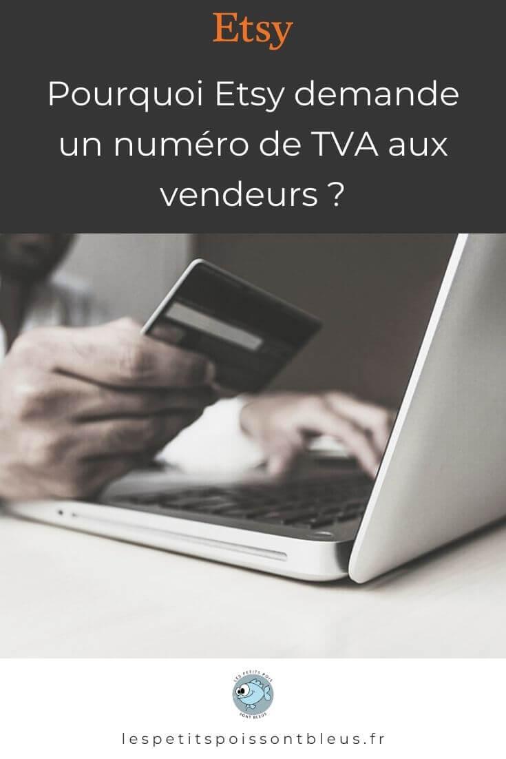 Les vendeurs Etsy doivent indiquer leur numéro de TVA