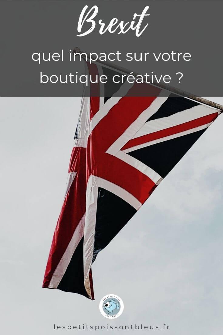 Vendre ses créations en ligne : l'impact du Brexit