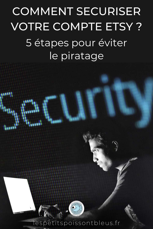 Comment éviter le piratage de votre compte Etsy en 5 étapes