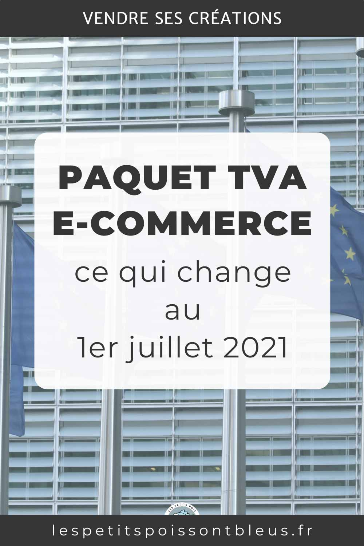 Le paquet TVA e-commerce