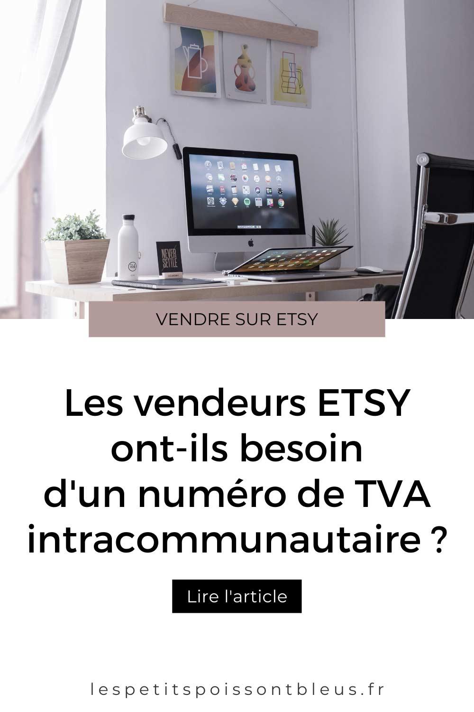 Les vendeurs Etsy ont-ils besoin d'un numéro de TVA intracommunautaire ?